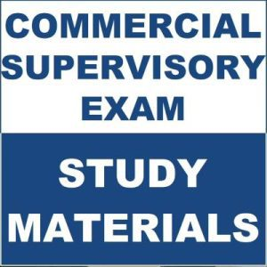 Commercial Supervisory Exam Study Materials